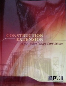 Construction Extension to the PMBOK Guide.